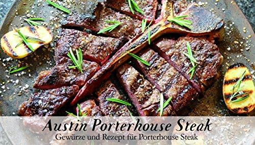 Austin Porterhouse Steak – 8 Gewürze Set für das köstliche Porterhouse Steak (60g) – in einem...